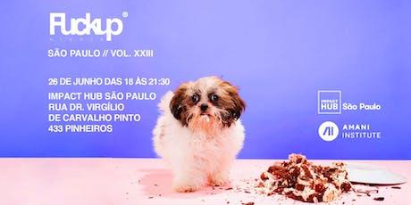 Fuckup Nights Sao Paulo Vol. XXIII ingressos
