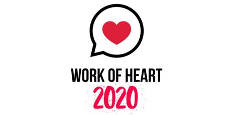 WORK OF HEART 2020 tickets