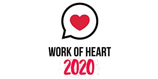 WORK OF HEART 2020