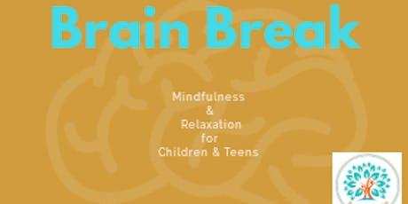 Brain Break Summer Chill Out -  Year 8 tickets