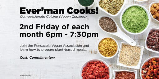 Ever'man Cooks! Compassionate Cuisine Vegan Cooking
