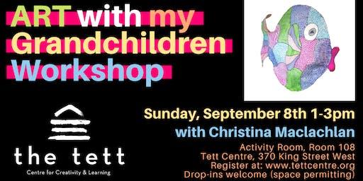 Art with My Grandchildren Workshop