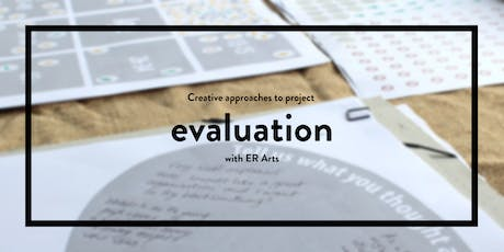 Creative Approaches to Evaluation with E R Arts (Herefordshire's a Great Place) tickets