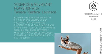 "YOGANCE & MovMEANT PLAYSHOP with Tamara ""Cucira""Levinson tickets"
