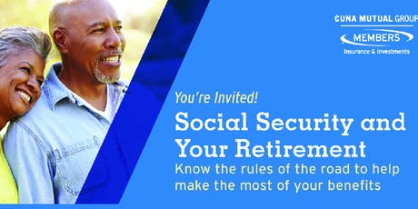 Social Security and Your Retirement tickets
