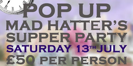 Pop Up Mad Hatters Supper Party tickets