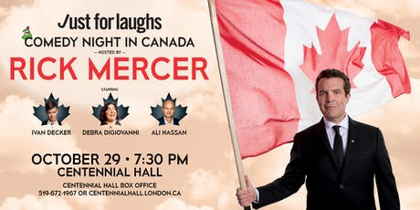 Just For Laughs Comedy Night in Canada - Hosted by Rick Mercer tickets