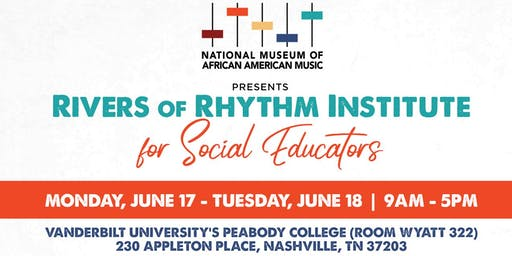 Rivers of Rhythm Institute for Social Educators (RRISE) Workshop