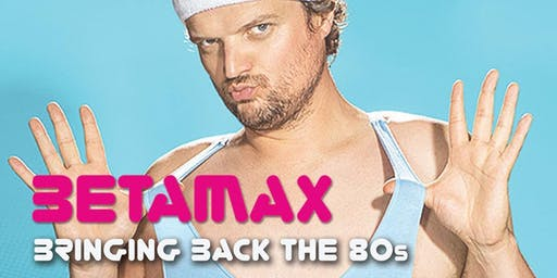 Live 80s Betamax Summer Party