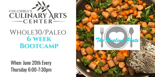 Whole 30/Paleo 6 Week Bootcamp with Meredeth Johnston!