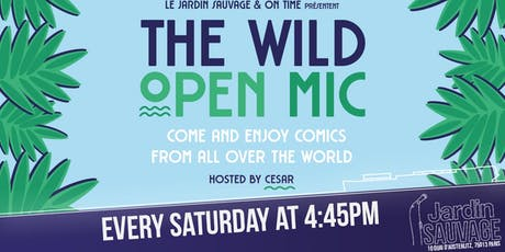 The Wild Open Mic billets