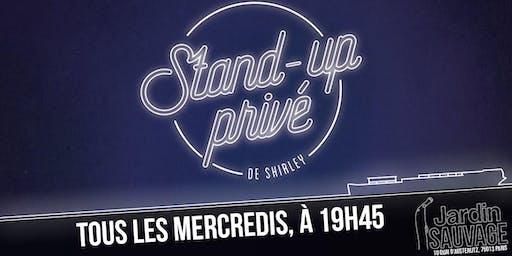 Stand Up Privé de Shirley