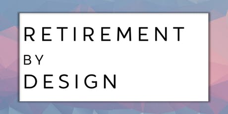 Retirement by Design tickets