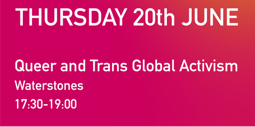 Queer and Trans Global Activism