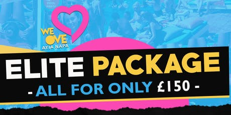 We Love Ayia Napa Elite Package tickets