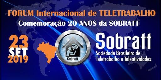 FORUM Internacional de TELETRABALHO | Comemoração dos 20 anos da SOBRATT
