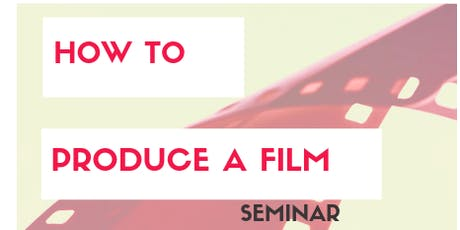 How to Produce Your Own Film tickets