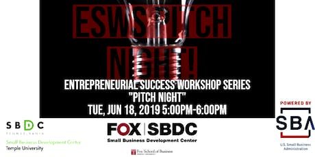 "Entrepreneurial Success Workshop Series ""Pitch Night"" tickets"
