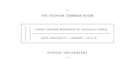 Fixing Fashion: Clothing & Consumption Workshop tickets