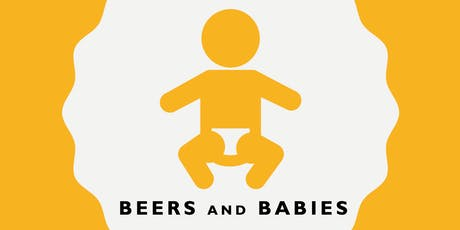 Beers and Babies tickets
