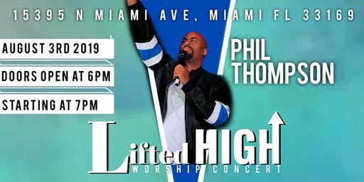 PHIL THOMPSON LIFTED HIGH WORSHIP CONCERT