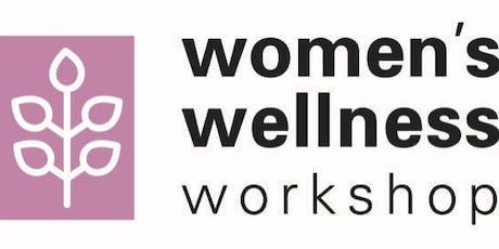 2019 Women's Wellness Workshop tickets