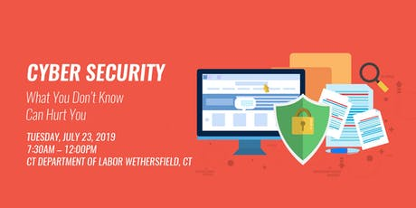 Cyber Security - What You Don't Know May Hurt You! tickets