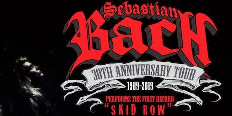 """Sebastian Bach """"30th Anniversary Tour"""" tickets"""