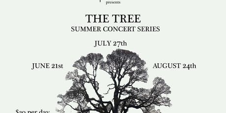 The Tree Summer Concert Series tickets