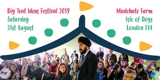 The Big Tent Ideas Festival 2019