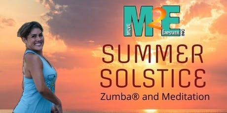 M2E Summer Solstice Zumba & More tickets
