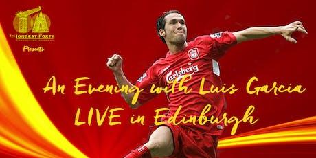 An Evening With Luis Garcia Live in Edinburgh tickets