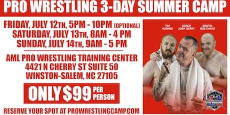 Pro Wrestling 3-Day Summer Camp w/ Bob Evans, Tim Hughes & Josh Gerry tickets