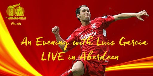 An Evening With Luis Garcia Live in Aberdeen
