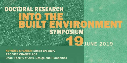 Doctoral Research Into the Built Environment Symposium