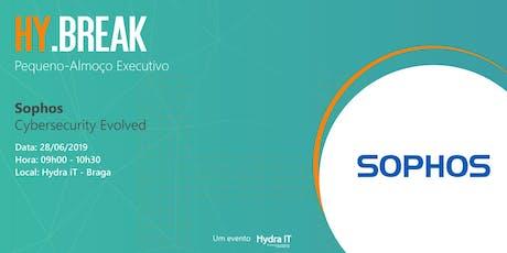 HY.BREAK Sophos | Pequeno-almoço Executivo bilhetes