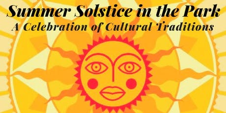 Summer Solstice Celebration in the Park tickets
