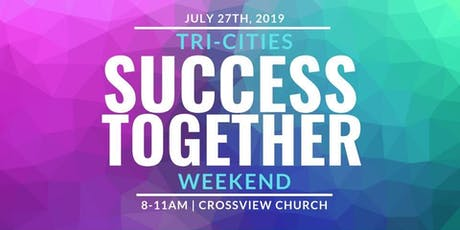 Tri-Cities Success Together Weekend tickets
