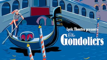 """""""The Gondoliers"""""""