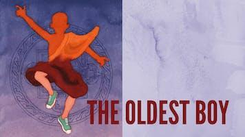 """The Oldest Boy"""