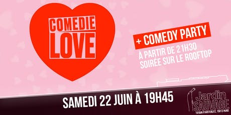 Comédie Love + Comedy PARTY billets