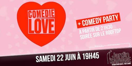 Comédie Love + Comedy PARTY