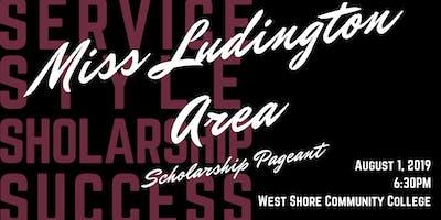 2019 Miss Ludington Area Scholarship Pageant