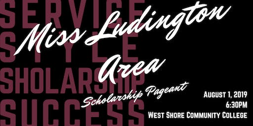 2019 Miss Ludington Area Scholarship Pageant