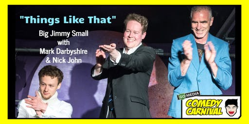 Things Like That: Big Jimmy Small and Friends