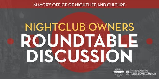 Mayor's Office of Nightlife and Culture Nightclub Owners Meeting