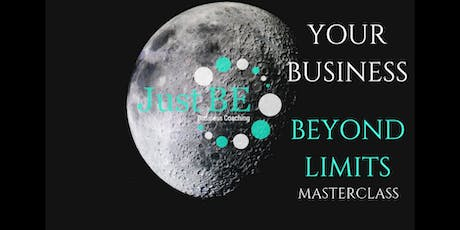 Your Business Beyond Limits Masterclass tickets