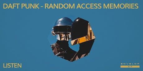 Daft Punk - Random Access Memories : LISTEN tickets