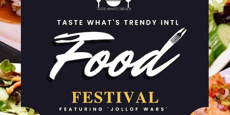 Taste Whats Trendy Intl Food Festival tickets