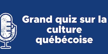 Grand quiz sur la culture québécoise- Activité de financement billets